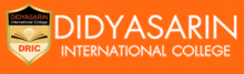 Didyasarin International College