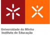 University of Minho - Institute of Education
