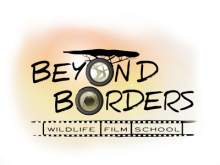 Beyond Borders Wildlife Film School